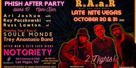 Ari Joshua, Ray Paczkowski, Russ Lawton Vegas Halloween Phish After Party tickets