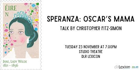 Speranza: Oscar's Mama tickets