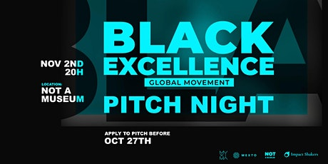 The Black Excellence Pitch Night bilhetes