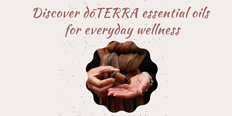 Holistic wellness and essential oils tickets