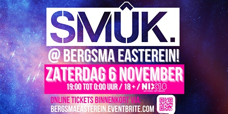 SMÛK @ Bergsma Easterein tickets