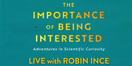 Robin Ince and The Importance Of Being Interested tickets