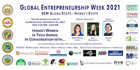 Hawai'i Women in Tech Series (GEW Aloha State - State of Hawai'i) tickets