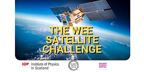 The Wee Satellite Challenge (Part II) tickets