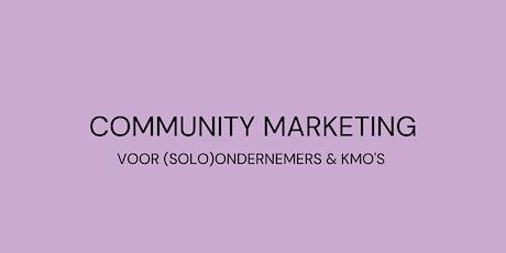 Community marketing voor (solo)ondernemers & KMO's tickets