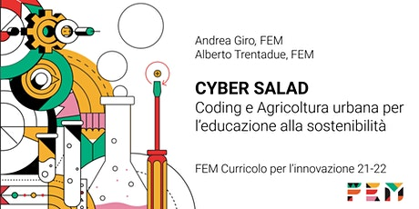 Cyber Salad - Coding ed educazione alla sostenibilità biglietti