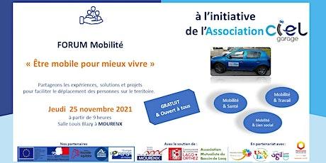 """Forum Mobilité - """"Etre mobile pour mieux vivre"""" billets"""