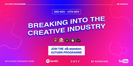 Breaking into the Creative Industry: Resilience, Self worth and Confidence tickets