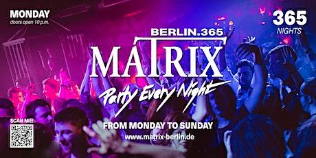 "Matrix Club Berlin ""Monday"" 22.11.2021 tickets"