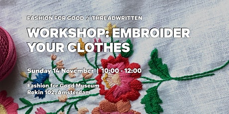 Fashion for Good Museum Workshop: Embroider your Clothes tickets