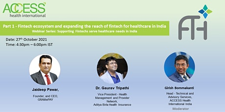 Fintech ecosystem & expanding the reach of fintech for healthcare in India tickets
