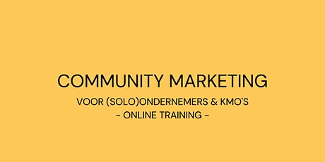 Community marketing voor (solo)ondernemers & KMO's // online training tickets