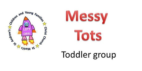 Messy Tots - Toddler group tickets