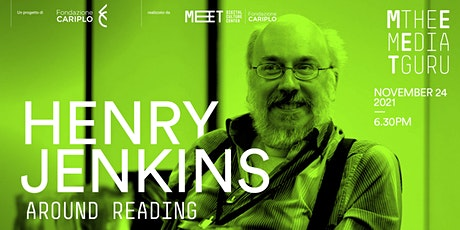 Henry Jenkins | Meet the Media Guru Around Reading biglietti