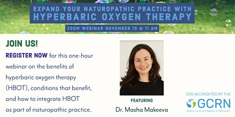 Expand Your Naturopathic Practice with Hyperbaric Oxygen Therapy tickets