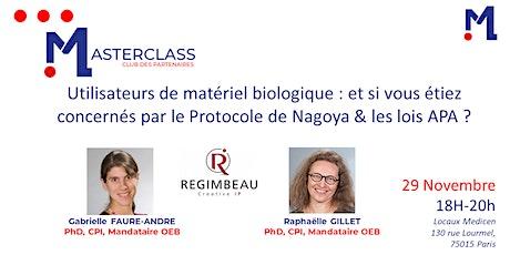 Masterclass : Utilisateurs de matériel biologique Protocole de Nagoya billets