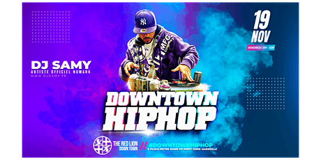 DOWNTOWN HIP HOP DJ SET - DJ SAMY billets