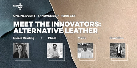 Fashion for Good's Meet the Innovators: Alternative Leather tickets