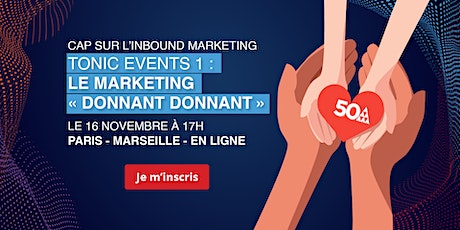 TONIC EVENTS 1 // LE MARKETING « DONNANT DONNANT » MARSEILLE tickets