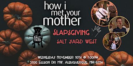How I Met Your Mother Slapsgiving Trivia at Salt Yard West tickets