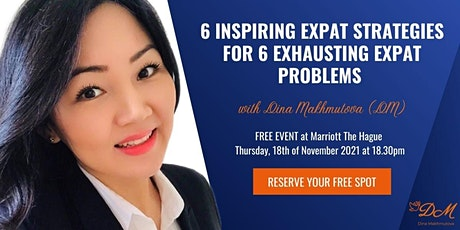 6 Inspiring Expat Strategies for 6 Exhausting Expat Problems tickets