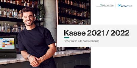 Kasse 2021/2022 - Sicher durch jede Kassenprüfung Tickets