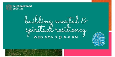 Building Mental & Spiritual Resiliency tickets