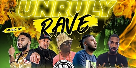Unruly Rave 100% Reggae&Dancehall tickets
