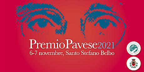 Premio Pavese 2021 - La cerimonia biglietti