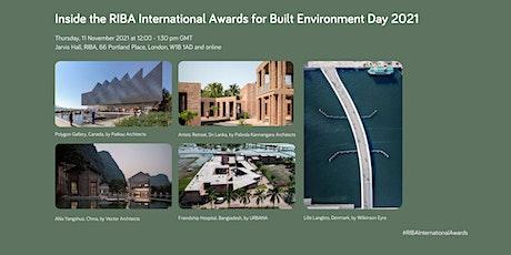 Inside the RIBA International Awards for Built Environment Day 2021 tickets