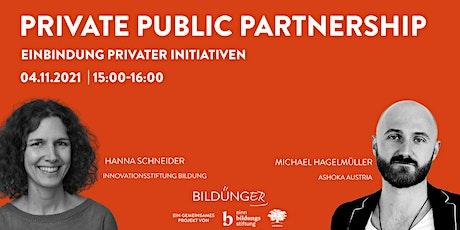 Bildünger Webinar: Public Private Partnerships & Innovationsstiftung tickets