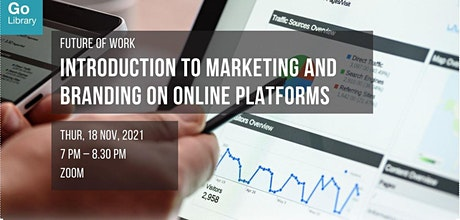 Introduction to Marketing and Branding on Online Platforms | Future of Work tickets