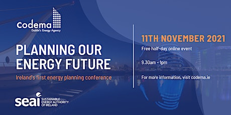 Planning our Energy Future - Ireland's First Energy Planning Conference tickets