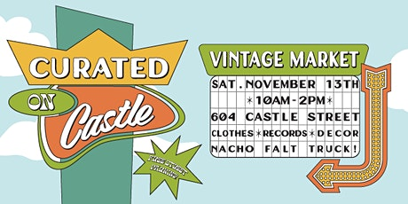 Curated On Castle Vintage Market tickets