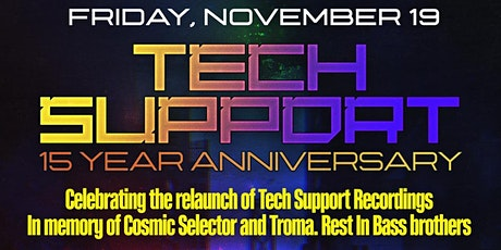 Tech Support 15 year Anniversary tickets