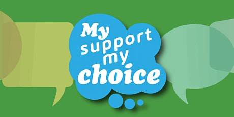 My Support My Choice Research: Dumfries and Galloway Feedback Event tickets