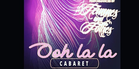 Femmes & Follies: Oh La La Cabaret tickets