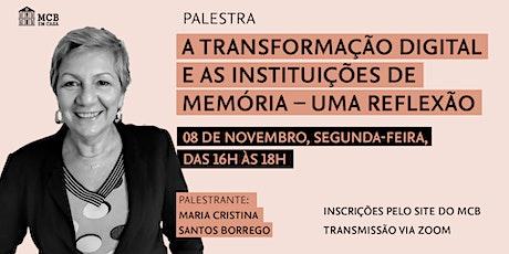 Palestra | A Transformação Digital e As Instituições de Memória ingressos