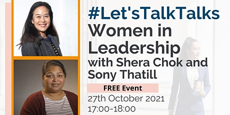 Let's Talk Talks: Women in Leadership, Shera Chok, the Shuri Network entradas