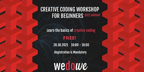 Creative Coding workshop for beginners (Online) - 2021 edition tickets
