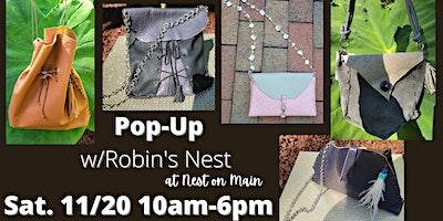 Pop-Up Shop w/Robin's Nest