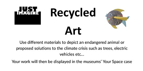 Make and Create: Recycled Art tickets