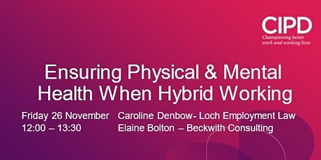 Ensuring Physical & Mental Health When Hybrid Working tickets