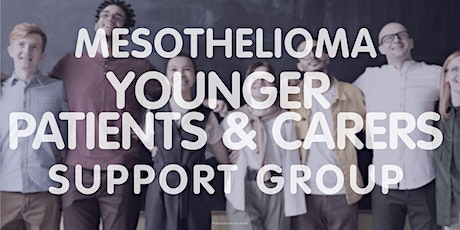 Mesothelioma UK Younger Patients & Carers Support Group tickets