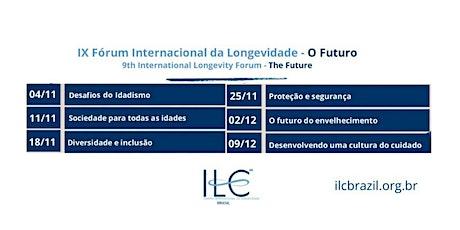 IX Fórum Internacional da Longevidade - The Future ingressos