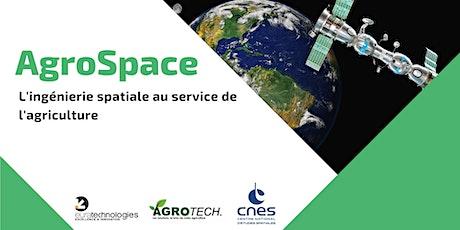 Agrospace : l'ingénierie spatiale réinvente l'agriculture billets