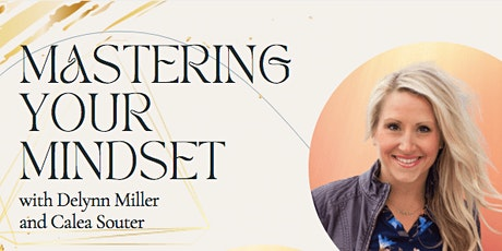 Mastering Your Mindset tickets