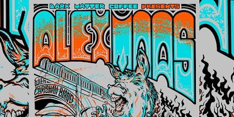 Dark Matter Coffee Presents Alex  Maas Live at The Echo Bridge tickets
