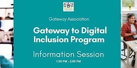Gateway to Digital Inclusion Program Info Session tickets