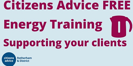 Citizens Advice Energy Training for Key Workers tickets